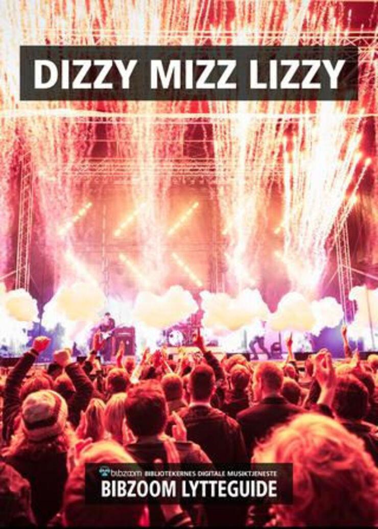 Forside: Lytteguide til Dizzy Mizz Lizzy