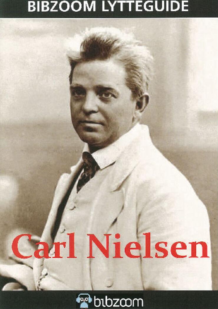 Forside: Bibzoom lytteguide. Carl Nielsen