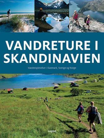 Jørgen Hansen, Terje Karlung, Torben Gang Rasmussen: Vandreture i Skandinavien