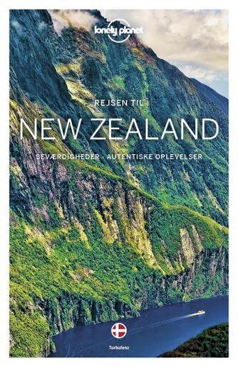 Charles Rawlings-Way: New Zealand : seværdigheder, autentiske oplevelser