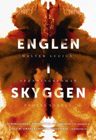 Walter Lucius (f. 1954): Englen i skyggen