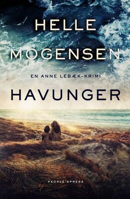 Helle Mogensen (f. 1969): Havunger : kriminalroman