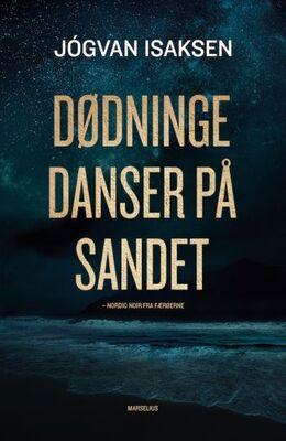 Jógvan Isaksen: Dødninge danser på sandet
