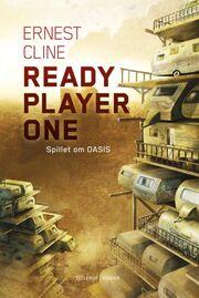 Ernest Cline: Ready player one : spillet om OASIS